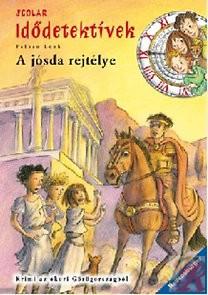 A JÓSDA REJTÉLYE - Idődetektívek 6.