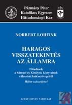 HARAGOS VISSZATEKINTÉS AZ ÁLLAMRA