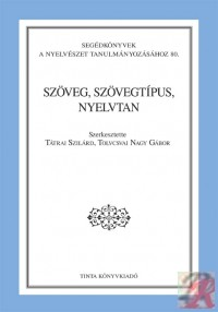 SZÖVEG, SZÖVEGTÍPUS, NYELVTAN