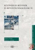 Különleges betonok és betontechnológiák IV.