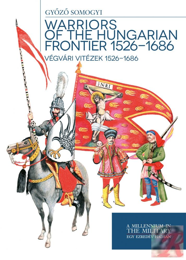 VÉGVÁRI VITÉZEK 1526 - 1686