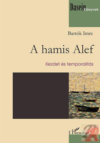 A HAMIS ALEF – KEZDET ÉS TEMPORALITÁS