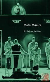 III. RICHARD – BETILTVA