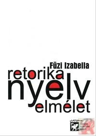 RETORIKA, NYELV, ELMÉLET