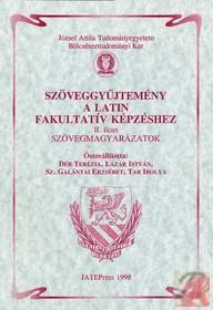 SZÖVEGGYŰJTEMÉNY A LATIN FAKULTATÍV KÉPZÉSHEZ II.