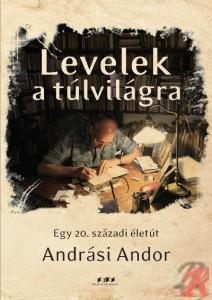 LEVELEK A TÚLVILÁGRA