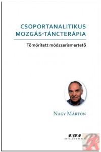 CSOPORTANALITIKUS MOZGÁS-TÁNCTERÁPIA
