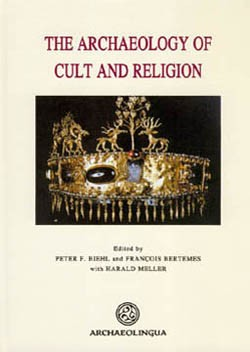 THE ARCHAEOLOGY OF CULT AND RELIGION