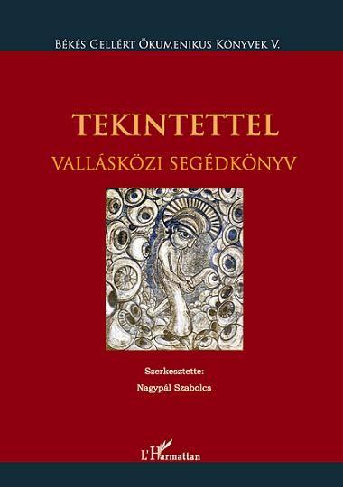 TEKINTETTEL. VALLÁSKÖZI SEGÉDKÖNYV