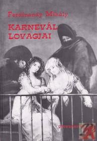KARNEVÁL LOVAGJAI