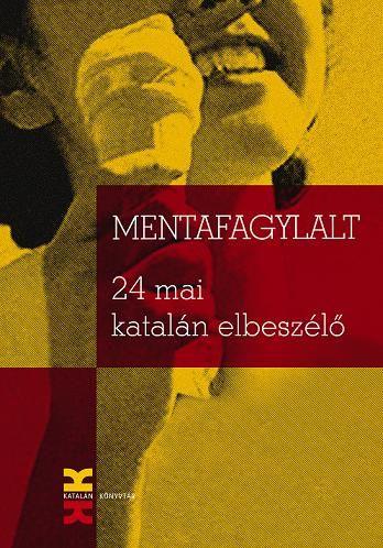 MENTAFAGYLALT. 24 MAI KATALÁN ELBESZÉLŐ