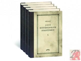AZ 1843. ÉVI JAVASLATOK ANYAGGYŰJTEMÉNYE I-IV. kötet