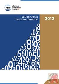 SOMOGY MEGYE STATISZTIKAI ÉVKÖNYVE, 2012