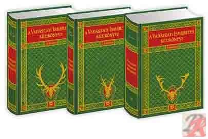 A VADÁSZATI ISMERETEK KÉZIKÖNYVE 3 kötet