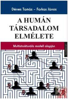 A HUMÁN TÁRSADALOM ELMÉLETE