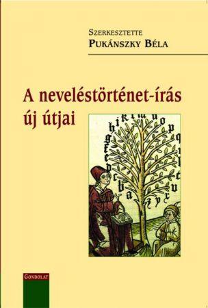 A NEVELÉSTÖRTÉNET-ÍRÁS ÚJ ÚTJAI