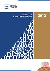 ZALA MEGYE STATISZTIKAI ÉVKÖNYVE, 2012