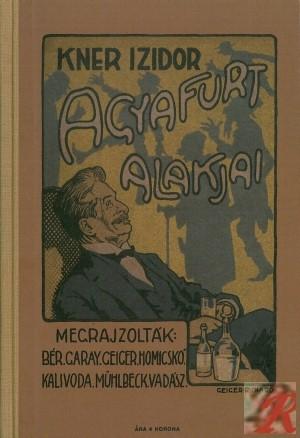 KNER IZIDOR AGYAFÚRT ALAKJAI