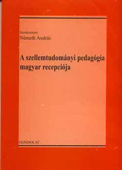 A szellemtudományi pedagógia magyar recepciója