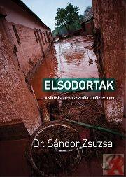 ELSODORTAK - A VÖRÖSISZAP-KATASZTRÓFA UTÓÉLETE: A PER