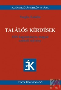 TALÁLÓS KÉRDÉSEK