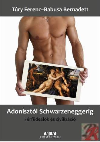 ADONISZTÓL SCHWARZENEGGERIG