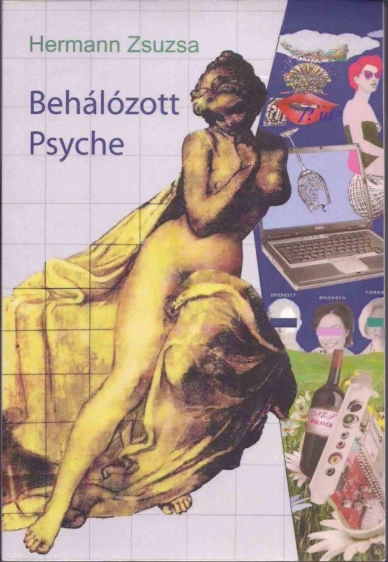 BEHÁLÓZOTT PSYCHE