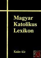 MAGYAR KATOLIKUS LEXIKON VI. (KAÁN-KIZ)