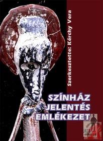 SZÍNHÁZ - JELENTÉS - EMLÉKEZET