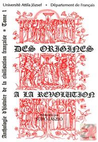 DES ORIGINES A LA REVOLUTION