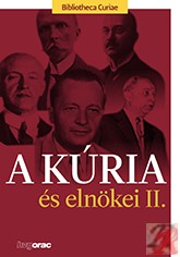 A KÚRIA ÉS ELNÖKEI II.
