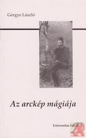 AZ ARCKÉP MÁGIÁJA