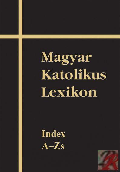 MAGYAR KATOLIKUS LEXIKON XVII.