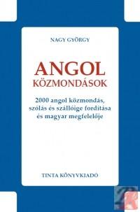 ANGOL KÖZMONDÁSOK