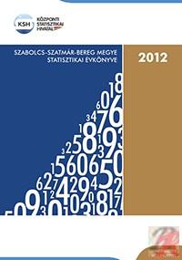 SZABOLCS-SZATMÁR-BEREG MEGYE STATISZTIKAI ÉVKÖNYVE, 2012