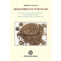 ARCHAEOBOTANY IN HUNGARY