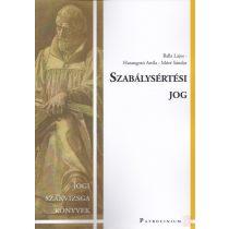 SZABÁLYSÉRTÉSI JOG - Szakvizsga felkészítő kötet - Elfogyott