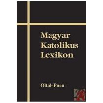 MAGYAR KATOLIKUS LEXIKON X. (OLTAL-PNEU)