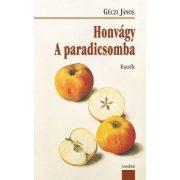 HONVÁGY. A PARADICSOMBA