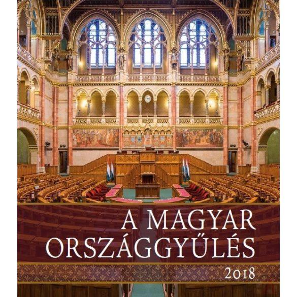 A MAGYAR ORSZÁGGYŰLÉS 2018