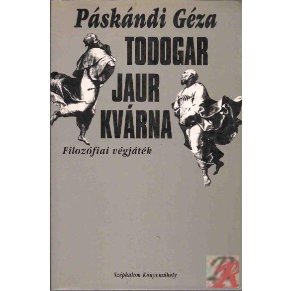 TODOGAR JAUR KVÁRNA