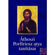 ÁTHOSZI PORFÍRIOSZ ATYA TANÍTÁSAI - Elfogyott