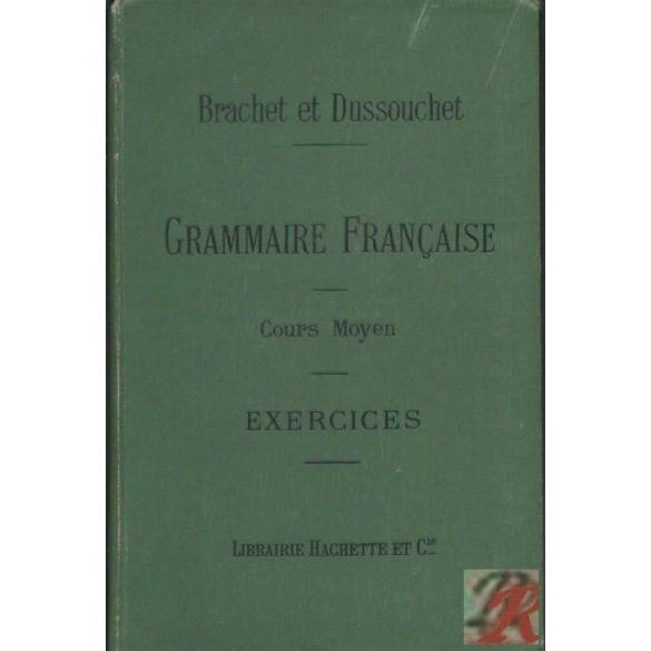 GRAMMAIRE FRANCAISE - COURS MOYEN