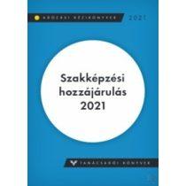 SZAKKÉPZÉSI HOZZÁJÁRULÁS 2021