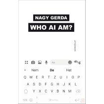 WHO AI AM?