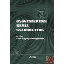 GYÓGYSZERÉSZI KÉMIAI GYAKORLATOK 2.