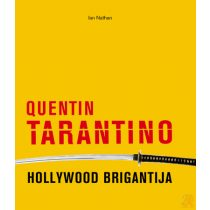 QUENTIN TARANTINO, HOLLYWOOD BRIGANTIJA