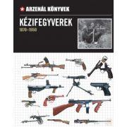 KÉZIFEGYVEREK (1870-1950)