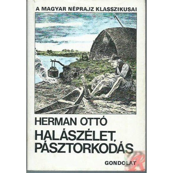 HALÁSZÉLET, PÁSZTORKODÁS