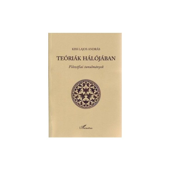 TEÓRIÁK HÁLÓJÁBAN